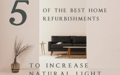 5 of the best home refurbishments to increase natural light